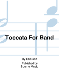 Toccata For Band Sheet Music by Erickson