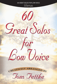 60 Great Solos for Low Voice Sheet Music by Thomas Fettke