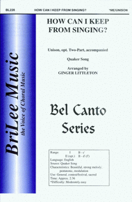 How Can I Keep From Singing? Sheet Music by Ginger Littleton