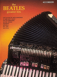 Beatles Greatest Hits For Accordion Sheet Music by The Beatles
