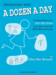 A Dozen A Day - Preparatory Book Sheet Music by Edna-Mae Burnam
