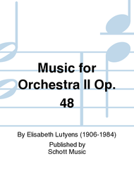 Music for Orchestra II op. 48 Sheet Music by Elisabeth Lutyens