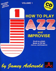 Volume 1 - How To Play Jazz & Improvise Sheet Music by Jamey Aebersold