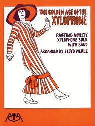 The Golden Age of the Xylophone - Set of Parts Sheet Music by Floyd E. Werle
