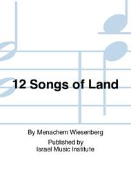 12 Songs of Land Sheet Music by Menachem Wiesenberg