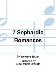 7 Sephardic Romances Sheet Music by Yehezkel Braun
