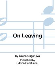 On Leaving Sheet Music by Galina Grigorjeva