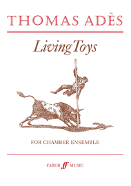 Living Toys Sheet Music by Thomas Ades