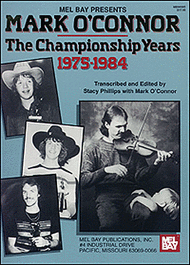 Mark O'Connor - The Championship Years 1975-1984 Sheet Music by Mark O'connor