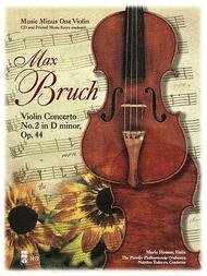 Bruch - Violin Concerto No. 2 in D Minor