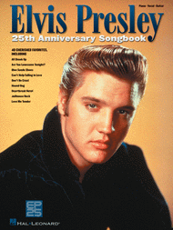 Elvis Presley 25th Anniversary Songbook Sheet Music by Elvis Presley