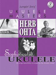 Jumpin Jim's Ukulele Masters: Herb Ohta Sheet Music by Herb Ohta