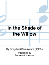 In the Shade of the Willow Sheet Music by Einojuhani Rautavaara