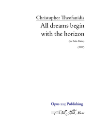 All dreams begin with the horizon Sheet Music by Christopher Theofanidis