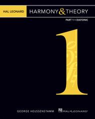 Hal Leonard Harmony & Theory - Part 1: Diatonic Sheet Music by George Heussenstamm
