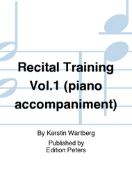 Recital Training Vol. 1 (piano accompaniment) Sheet Music by Kerstin Wartberg