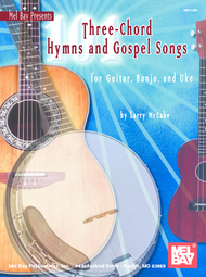 101 Three-Chord Hymns & Gospel Songs for Guitar