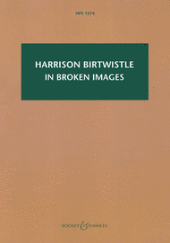 In Broken Images: After the Antiphonal Music of Gabrieli Sheet Music by Harrison Birtwistle