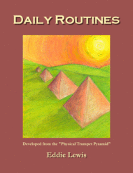 Daily Routines for Trumpet by Eddie Lewis Sheet Music by Eddie Lewis