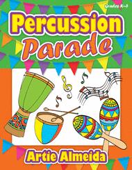 Percussion Parade Sheet Music by Artie Almeida