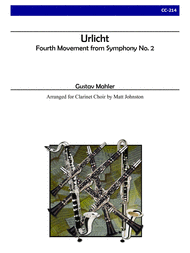 Urlicht from Symphony No. 2 for Clarinet Choir Sheet Music by Mahler