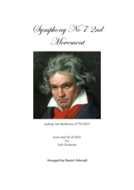 Beethoven's Symphony No 7 2nd Movement - Score and Parts Sheet Music by Ludwig van Beethoven