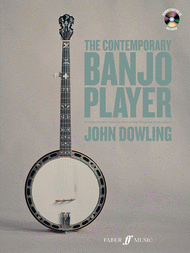 The Contemporary Banjo Player Sheet Music by John Dowling