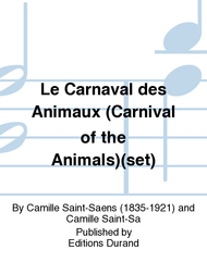 Le Carnaval des Animaux (Carnival of the Animals)(set) Sheet Music by Camille Saint-Saens