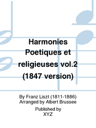 Harmonies Poetiques et religieuses vol.2 (1847 version) Sheet Music by Franz Liszt