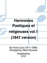 Harmonies Poetiques et religieuses vol.1 (1847 version) Sheet Music by Franz Liszt