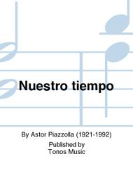 Nuestro tiempo Sheet Music by Astor Piazzolla