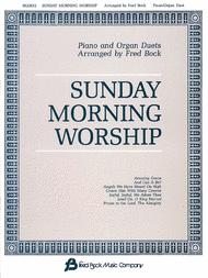 Sunday Morning Worship Piano/Organ Duets Sheet Music by Fred Bock