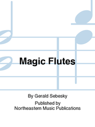 Magic Flutes Sheet Music by Gerald Sebesky