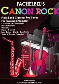 Pachelbel's Canon Rock (Flexi-Band Score and Parts) Sheet Music by Paul Barker