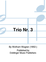 Trio Nr. 3 Sheet Music by Wolfram Wagner