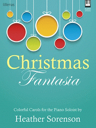 Christmas Fantasia Sheet Music by Heather Sorenson