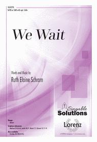 We Wait Sheet Music by Ruth Elaine Schram