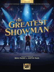 The Greatest Showman Sheet Music by Benj Pasek