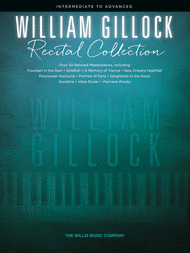 William Gillock Recital Collection Sheet Music by William L. Gillock