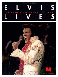 Elvis Lives - The 25th Anniversary Concert Sheet Music by Elvis Presley