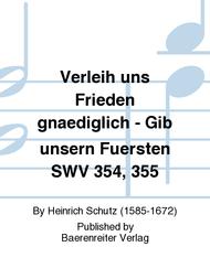 Verleih uns Frieden gnaediglich - Gib unsern Fuersten SWV 354