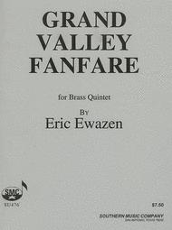 Grand Valley Fanfare Sheet Music by Eric Ewazen