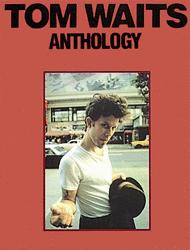 Tom Waits: Anthology Sheet Music by Tom Waits