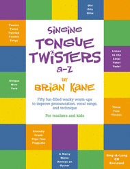 Singing Tongue Twisters A-Z Sheet Music by Brian Kane