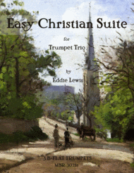 Easy Christian Suite for Trumpet Trio by Eddie Lewis Sheet Music by Eddie Lewis