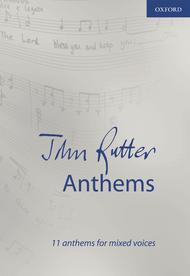 John Rutter Anthems Sheet Music by John Rutter