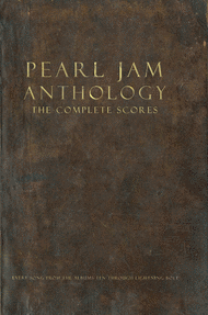 Pearl Jam Anthology - The Complete Scores Sheet Music by Pearl Jam