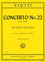 Concerto No. 22 in A minor (With Cadenzas by Joachim & Ysaye) Sheet Music by Giovanni Battista Viotti
