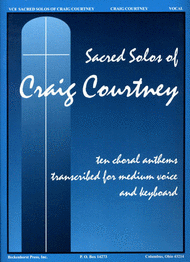 Sacred Solos of Craig Courtney Sheet Music by Craig Courtney