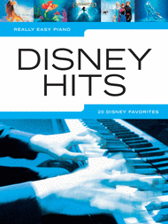 Really Easy Piano - Disney Hits Sheet Music by Various